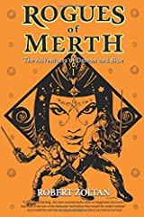 Rogues of Merth: The Adventures of Dareon and Blue, Book 1 Paperback