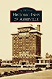 img - for Historic Inns of Asheville book / textbook / text book