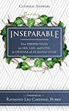 Inseparable: Five Perspectives on Sex, Life, and