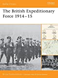 img - for The British Expeditionary Force 1914-15 (Battle Orders) book / textbook / text book