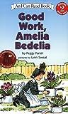 Good Work, Amelia Bedelia, Peggy Parish, 006051115X