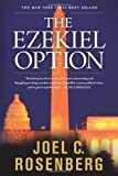 The Ezekiel Option, Joel C. Rosenberg, 1414303440