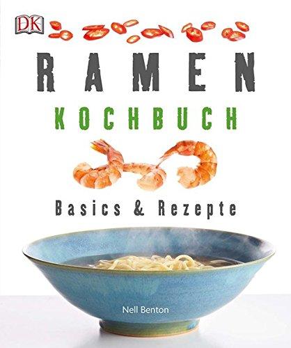 Ramen Kochbuch  Basics And Rezepte