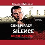 Conspiracy of Silence | Ronie Kendig