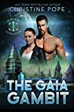 The Gaia Gambit (The Gaian Consortium Series Book 3)