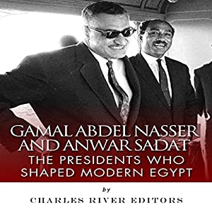 Gamal Abdel Nasser and Anwar Sadat Audiobook