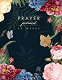 Prayer Journal: 52 Weeks Prompts to Write In the Morning (Large Size 8.5x11)
