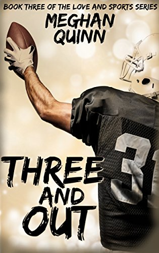 - Three and Out (Love and Sports Series Book 3)