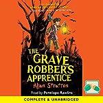 The Grave Robber's Apprentice | Allan Stratton