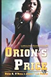 img - for Orion's Price (Loralynn Kennakris) book / textbook / text book