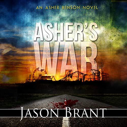 Asher's War: Asher Benson Series, Book 3