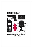 Totally Killer: A Novel