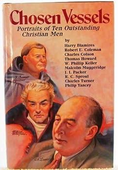 Chosen Vessels: Portraits of Ten Outstanding Christian Men 0892832266 Book Cover