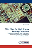 Thin Films for High Energy Density Capacitors, Guneet Sethi, 3838399889