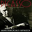 Picasso: Creator and Destroyer Audiobook by Arianna Stassinopoulos Huffington Narrated by Wanda McCaddon