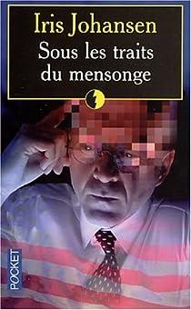Sous les traits du mensonge par Johansen