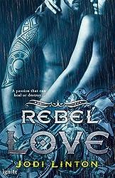 Rebel Love (The Dirty Sinners Motorcycle Club)