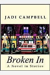 Broken In Kindle Edition
