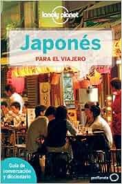 Japonés para el viajero 3 Guías para conversar Lonely