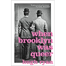 When Brooklyn Was Queer: A History