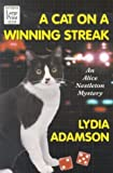 A Cat on a Winning Streak, Lydia Adamson, 1587242346