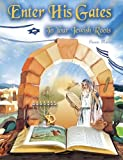 img - for Enter His Gates: To Your Jewish Roots book / textbook / text book