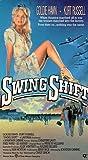 Swing Shift [VHS]
