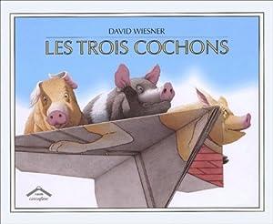 """Afficher """"Les Trois cochons"""""""