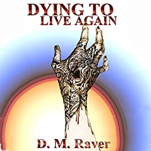 Dying to Live Again Audiobook