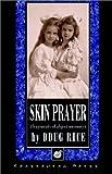 Skin Prayer