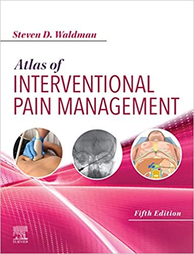 Atlas of Interventional Pain Management E-Book, 5th Edition