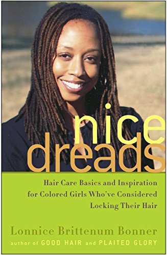 Search : Nice Dreads: Hair Care Basics and Inspiration for Colored Girls Who've Considered Locking Their Hair