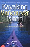Front cover for the book Kayaking Vancouver Island: Great Trips from Port Hardy to Victoria by Gary Backlund