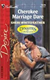Cherokee Marriage Dare, Sheri WhiteFeather, 0373764782