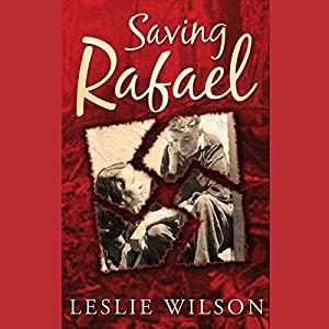 Saving Rafael Audiobook