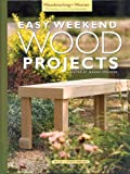 Easy Weekend Wood Projects, Stauffer Jeanne, 1596350210