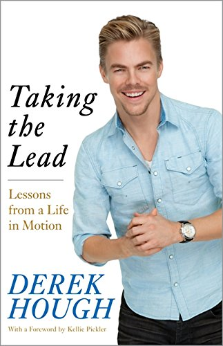 Taking The Lead by Derek Hough