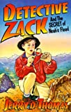 Detective Zack and the Secret of Noah's Flood (Detective Zack, 1)