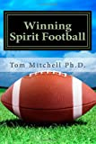 Winning Spirit Football, Tom Mitchell, 1492375853