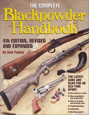 - The Complete Blackpowder Handbook