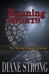 Running Shorts (Running Suspense and Short Stories)