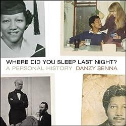 Where Did You Sleep Last Night?