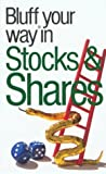 The Bluffer's Guide to Stocks and Shares, Anne Gordon, 1902825640