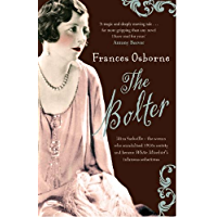 The Bolter: Idina Sackville - The woman who scandalised 1920s Society and became White Mischief's infamous seductress (English Edition)