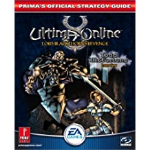 Ultima Online: Lord Blackthorn's Revenge: Prima's Official Strategy Guide