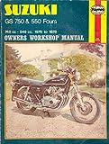 Suzuki GS 750 & 550 Fours, 1976 - 1978. Haynes Manual No 363