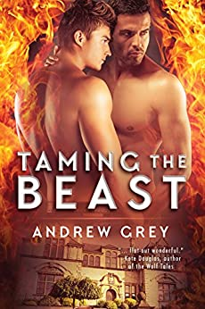Taming the Beast (Tales from St. Giles Book 1) by [Grey, Andrew]