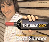 The Juice 2007: 100 Wines You Should Be Drinking