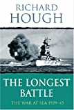 The Longest Battle, Richard Hough, 0304358037