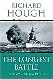 The Longest Battle, Richard Hough, 0304358037